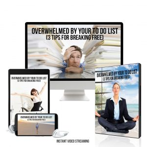 Overwhelmed by Your To-Do List